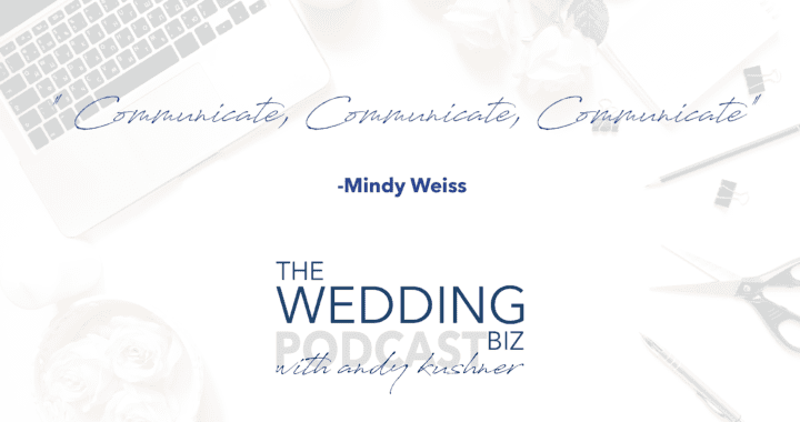 Episode 71 THE NEXT LEVEL: Mindy Weiss: Setting the Standard