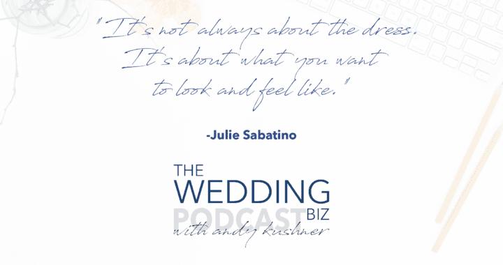 Episode 79 THE NEXT LEVEL: Julie Sabatino: The Stylish Bride