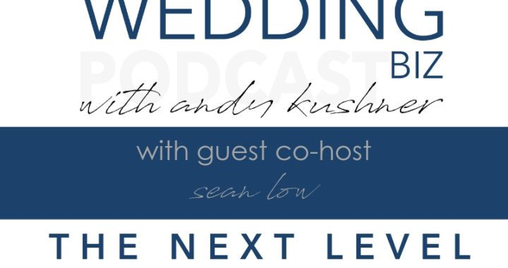 Episode 142 THE NEXT LEVEL with SEAN LOW Discussing ANDRE WELLS and Fashion-Forward Event Design & Planning