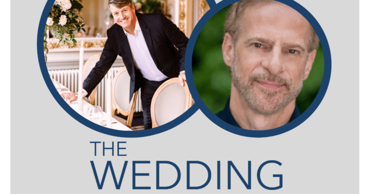 Episode 227 THE NEXT LEVEL: BRUCE RUSSELL discusses TARA FAY - Ireland First Wedding and Event Planner/Designer